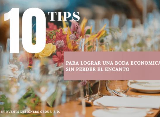 10 Tips - Para lograr una boda económica sin perder el encanto